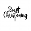 Zoes Christening